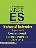 UPSC (ES) Mechanical Engineering Conventional Solved Papers (Paper-I & II) Solved Paper 2000-2014 - Gkp