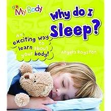 Why Do I Sleep?