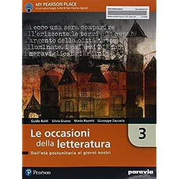 Le Occasioni Della Letteratura. Per Le Scuole Superiori. Con Ebook. Con Espansione Online: 3