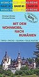 Mit dem Wohnmobil nach Rumänien (Womo-Reihe) - Christian Winkler