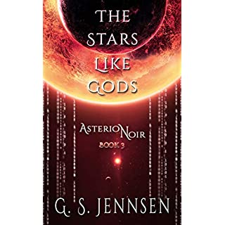 The Stars Like Gods: Asterion Noir Book 3 (English Edition)