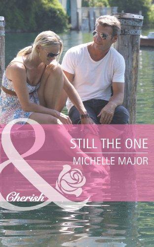 Still the One (Mills & Boon Cherish)