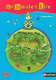 Un monde à lire CP : Cahier-livre 1 (Reserve Primair)