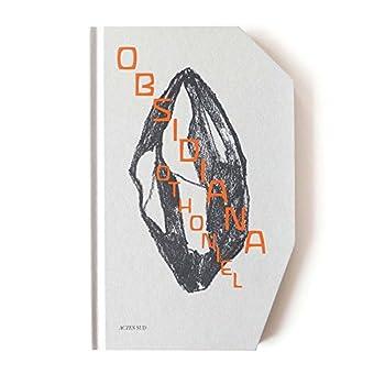 Obsidiana : Othoniel