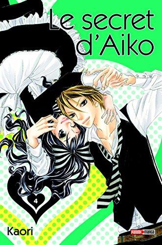Secret d'Aiko (le) Vol.4 par KAORI