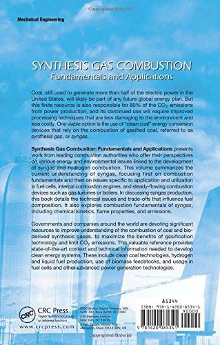 Synthesis Gas Combustion: Fundamentals and Applications