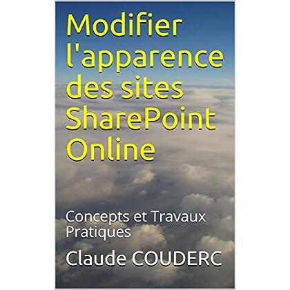 Modifier l'apparence des sites SharePoint Online: Concepts et Travaux Pratiques