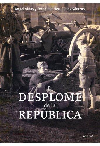 El desplome de la República por Ángel Viñas