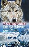 Ross, Die Gefährtin des Wolfes NA - Christopher Ross