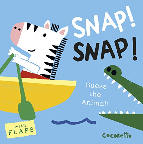 What's that Noise? SNAP! SNAP!: Guess the Animal! -
