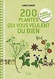 200 plantes qui vous veulent du bien.