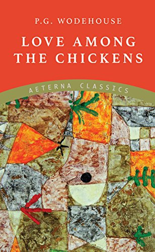 Love Among the Chickens (English Edition)