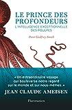 Telecharger Livres Le prince des profondeurs L intelligence exceptionnelle des poulpes (PDF,EPUB,MOBI) gratuits en Francaise