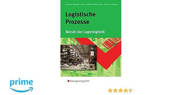 Logistische Prozesse Berufe Der Lagerlogistik Pdf