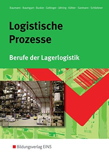 Logistische Prozesse: Berufe der Lagerlogistik: Schülerband