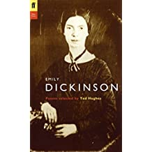 Emily Dickinson: Poems Selected by Ted Hughes (Poet to Poet: An Essential Choice of Classic Verse)