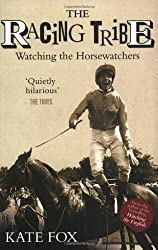 The Racing Tribe: Watching the Horsewatchers