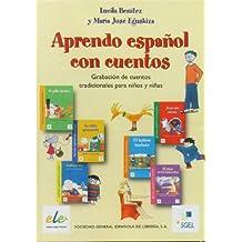 Aprendo espanol con cuentos CD / Aprendo español con cuentos CD: Educación primaria (Aprende español con cuentos)