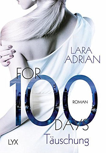 Adrian, Lara: For 100 Days - Täuschung