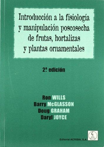 introduccion-a-la-fisiologia-y-manipulacion-postcosecha-de-frutas-hortalizas-y-plantas-ornamentales