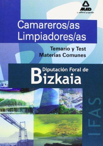 Camareros/As Limpiadores/As Del Instituto Foral De Asistencia Social De Bizkaia. Temario Y Test Materias Comunes