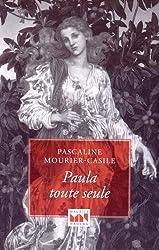 Paula toute seule