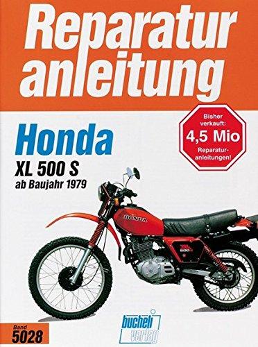 Honda XL 500 S ab 1979 (Reparaturanleitungen)