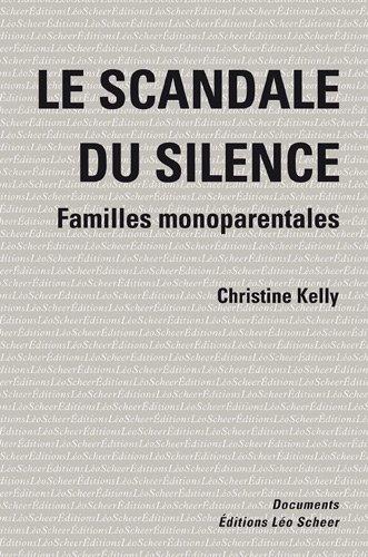 Le scandale du silence : Familles monoparentales