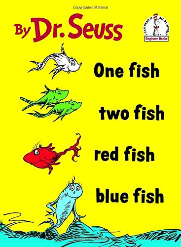 One Fish, Two Fish, Red Fish, Blue Fish (I can read it all by myself beginner books) por Dr. Seuss