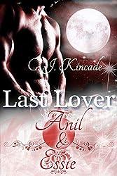 Last Lover: Anil & Essie (Last Lover 6)