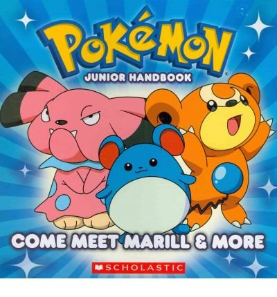 [ [ COME MEET MARILL & MORE (POKEMON JUNIOR HANDBOOKS) BY(WHITEHILL, SIMCHA )](AUTHOR)[PAPERBACK]