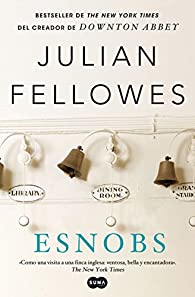 Esnobs par Julian Fellowes