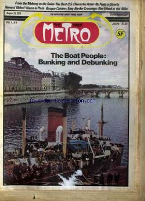 PARIS METRO (THE) [No 12] du 21/08/1979 - FROM THE MEKONG TO THE SEINE - THE BEST U.S. CHARACTER ACTOR - NO FEATS IN STREETS EWEST'S OLDEST'HOUSE IN PARIS - BASQUE CUISINE - RON WOOD AT THE MIKE - THE BOAT PEOPLE - BUNKING AND DEBUNKING.
