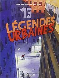 Un Livre, des Histoires : 13 Legendes Urbaines (frisson, peur, halloween)