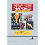 Nutrient Digestion And Utilization in Farm Animals: Modelling Approaches