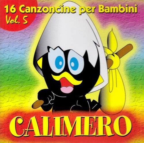 16 Canzoncine Vol.5 Calimero