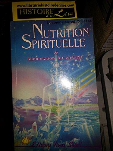 Nutrition spirituelle et alimentation Arc-en-Ciel Editions Vivez Soleil 1990