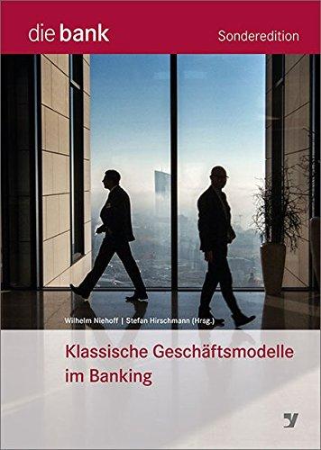 Klassische Geschäftsmodelle im Banking