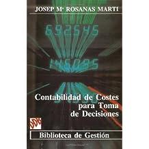 Contabilidad De Costes Para Toma De Desiciones (Biblioteca de Gestión)