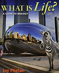 What is Life? A Guide to Biology 3e & LaunchPad for Phelan's What is Life? (Six Month Access) 3e by Jay Phelan (2015-01-02)