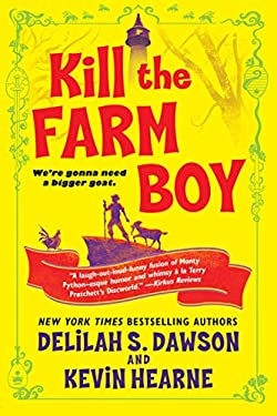 Kill the Farm Boy: The Tales of Pell (The Tales of Pell Series Book 1) (English Edition)