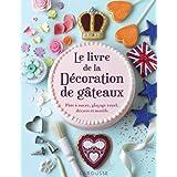 La livre de la décoration de gâteaux
