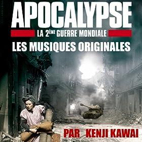 Apocalypse, la 2�me guerre mondiale (Bande originale)