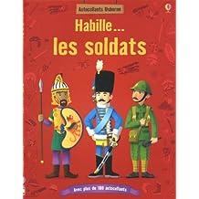 HABILLE LES SOLDATS