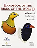 Handbook of the Birds of the World. Vol.4: Sandgrouse to Cuckoos