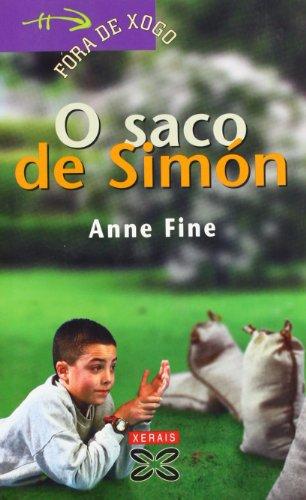 O saco de Simón (Infantil E Xuvenil - Fóra De Xogo) por Anne Fine