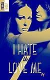 i hate u love me 1
