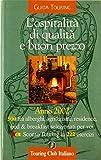 Scarica Libro L ospitalita di qualita e buon prezzo 2002 500 fra alberghi agriturismi residence bed breakfast (PDF,EPUB,MOBI) Online Italiano Gratis