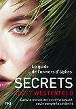 Secrets : Uglies. 5 | Westerfeld, Scott (1963-....). Auteur