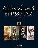 Histoire du monde de 1789 à 1918 - Nouvelle présentation